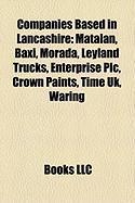 Companies Based in Lancashire: Matalan, Baxi, Morada, Leyland Trucks, Enterprise Plc, Crown Paints, Time UK, Waring