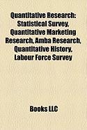Quantitative Research: Statistical Survey, Quantitative Marketing Research, Amba Research, Quantitative History, Labour Force Survey
