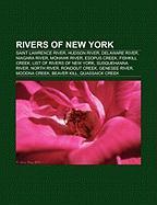 Rivers of New York: Saint Lawrence River, Hudson River, Delaware River, Niagara River, Mohawk River, Esopus Creek, Fishkill Creek