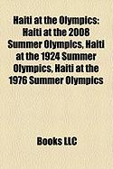Haiti at the Olympics: Haiti at the 2008 Summer Olympics, Haiti at the 1924 Summer Olympics, Haiti at the 1976 Summer Olympics