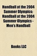 Handball at the 2004 Summer Olympics: Handball at the 2004 Summer Olympics - Men's Handball