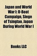 Japan and World War I: U-Boat Campaign, Siege of Tsingtao, Japan During World War I