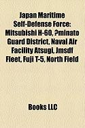 Japan Maritime Self-Defense Force: Mitsubishi H-60, ?Minato Guard District, Naval Air Facility Atsugi, Jmsdf Fleet, Fuji T-5, North Field
