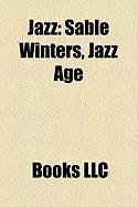 Jazz: Sable Winters, Jazz Age