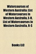 Watercourses of Western Australia: List of Watercourses in Western Australia, E-H, List of Watercourses in Western Australia, R-S