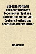 Spokane, Portland and Seattle Railway Locomotives: Spokane, Portland and Seattle 700, Spokane, Portland and Seattle Locomotive Roster