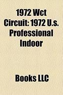 1972 Wct Circuit: 1972 U.S. Professional Indoor