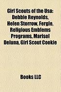 Girl Scouts of the USA: Debbie Reynolds, Helen Storrow, Fergie, Religious Emblems Programs, Marisol Deluna, Girl Scout Cookie