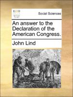 An Answer To The Declaration Of The American Congress.