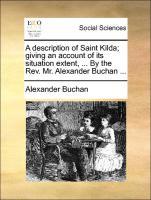 Buchan, A: Description of Saint Kilda; giving an account of