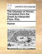 The Odyssey Of Homer. Translated From The Greek By Alexander Pope, Esq.