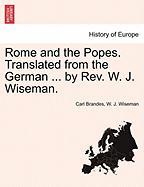 Rome and the Popes. Translated from the German ... by REV. W. J. Wiseman.