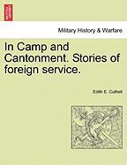 In Camp and Cantonment. Stories of Foreign Service.