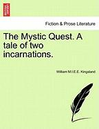 The Mystic Quest. A Tale Of Two Incarnations.