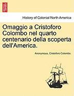 Anonymous: Omaggio a Cristoforo Colombo nel quarto centenari