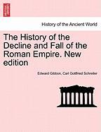 The History of the Decline and Fall of the Roman Empire. New edition VOL. VII