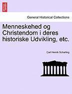 Menneskehed og Christendom i deres historiske Udvikling, etc. FORSTE DEEL