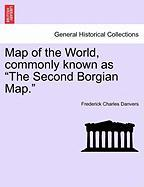 "Map of the World, Commonly Known as ""The Second Borgian Map."""