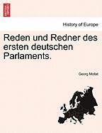 Reden Und Redner Des Ersten Deutschen Parlaments.
