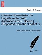 Carmen Pooleriense. [In English Verse. with Illustrations by L. Speed.] (Reprinted from the