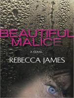 Beautiful Malice - James, Rebecca