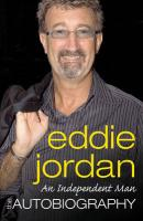 An Independent Man: The Autobiography Eddie Jordan Author