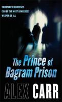 Prince of Bagram Prison