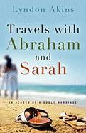 Travels with Abraham & Sarah - Akins, Lyndon