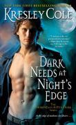 Dark Needs at Night's Edge (Immortals after Dark Series #5) Kresley Cole Author