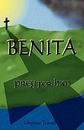 Benita;prey for Him - Tranel, Virginia