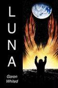 Luna - Whited, Garon