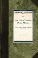 Life of General Daniel Morgan