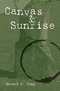 Canvas & Sunrise - Dunn, Gerard F.