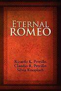 Eternal Romeo - Petrillo, Ricardo K.