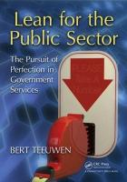 Lean for the Public Sector: The Pursuit of Perfection in Government Services