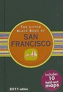 The Little Black Book of San Francisco: The Essential Guide to the Golden Gate City