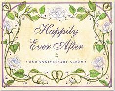 Happily Ever After: Our Anniversary Album