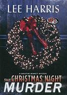 The Christmas Night Murder: A Christine Bennett Mystery, Library Edition (Christine Bennett Mysteries (Audio))