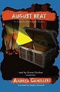 August Heat (Inspector Montalbano Mysteries)