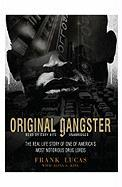 Original Gangster: The Real Life Story of One of America's Most Notorious Drug Lords - Lucas, Frank; King, Aliya S.
