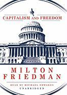 Capitalism and Freedom: Library Edition