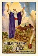 Hurlbut's Story of the Bible - Hurlbut, Jesse