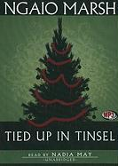 Tied Up in Tinsel: A Roderick Alleyn Mystery, Library Edition