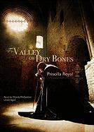 Valley of Dry Bones - Royal, Priscilla