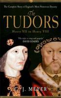 The Tudors: Henry VII to Henry VIII