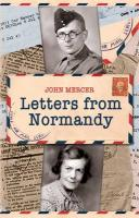 Letters from Normandy John Mercer Author