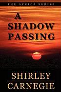 A Shadow Passing Shirley Carnegie Author
