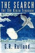 The Search for the Kinzu Treasure - Rutland, G. R.
