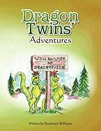 Dragon Twins' Adventures Rosemary Williams Author
