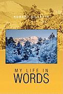 My Life in Words - Gillette, Robert
